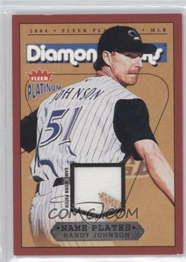 2004 Fleer Platinum - Name Plates - Player #NPN/RJ - Randy Johnson /200