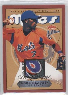 2004 Fleer Platinum Name Plates Player #NPN/JR - Jose Reyes /310