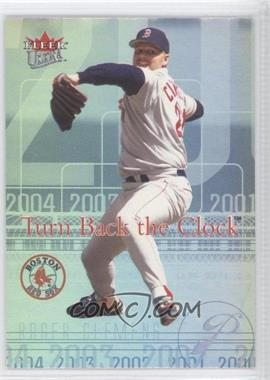 2004 Fleer Ultra - Turn Back the Clock #1 TBC - Roger Clemens