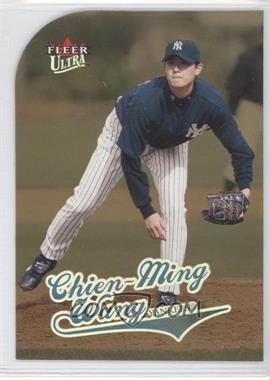2004 Fleer Ultra Gold Medallion #211 - Chien-Ming Wang