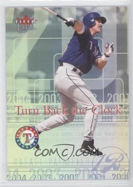 2004 Fleer Ultra Turn Back the Clock #16 TBC - Rafael Palmeiro