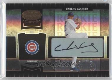 2004 Leaf Certified Cuts #256 - Carlos Vasquez /499
