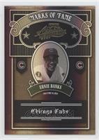 Ernie Banks /25