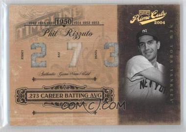 2004 Playoff Prime Cuts [???] #TL-73 - Phil Rizzuto