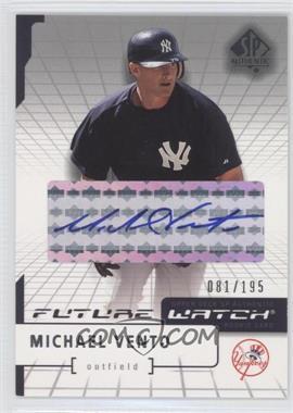 2004 SP Authentic - [Base] - Future Watch Silver Autographs [Autographed] #188 - Mike Vento /195