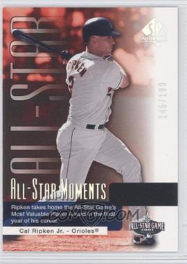 2004 SP Authentic [???] #173 - Cal Ripken Jr. /199