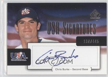 2004 SP Authentic [???] #USA-2 - Chris Burke /445