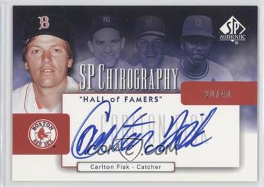 2004 SP Authentic Chirography Hall of Famers #CH-CF - Carlton Fisk /40