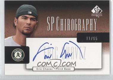 2004 SP Authentic SP Chirography Bronze #CA-EC - Eric Chavez /65