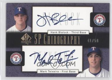 2004 SP Authentic SP Chirography Dual #DC-BT - Hank Blalock, Mark Teixeira /50