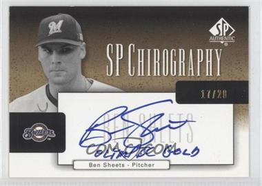2004 SP Authentic SP Chirography Gold Black & White #CA-BS - Ben Sheets /20