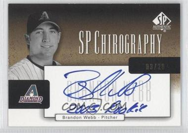 2004 SP Authentic SP Chirography Gold Black & White #CA-BW - Brandon Webb