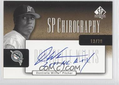 2004 SP Authentic SP Chirography Gold Black & White #CA-DW - Dontrelle Willis /20