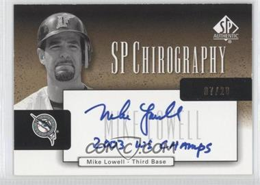 2004 SP Authentic SP Chirography Gold Black & White #CA-ML - Mike Lowell /20