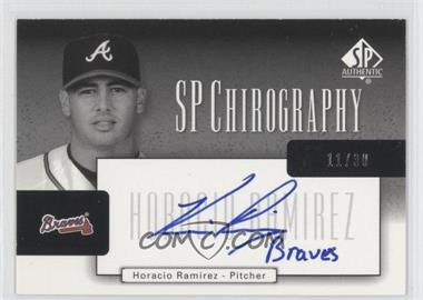 2004 SP Authentic SP Chirography Silver Black & White #CA-HR - Horacio Ramirez /30