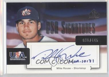 2004 SP Authentic USA Signatures #USA-18 - Mike Rose /445