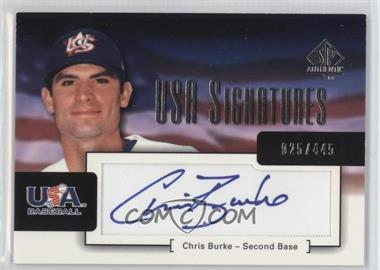 2004 SP Authentic USA Signatures #USA-2 - Chris Burke /445