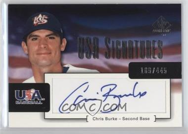 2004 SP Authentic USA Signatures #USA-2 - Chris Burke /445