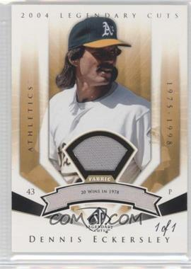 2004 SP Legendary Cuts - [Base] - Significant Fact Materials #23 - Dennis Eckersley /1