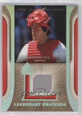 2004 SP Legendary Cuts Legendary Swatches #LSW-CF - Carlton Fisk