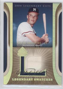 2004 SP Legendary Cuts Legendary Swatches #LSW-EM - Eddie Mathews