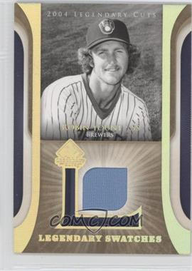 2004 SP Legendary Cuts Legendary Swatches #LSW-RY - Robin Yount