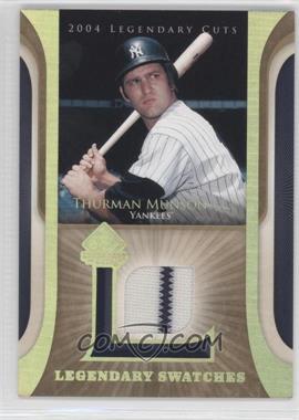 2004 SP Legendary Cuts Legendary Swatches #LSW-TM - Thurman Munson