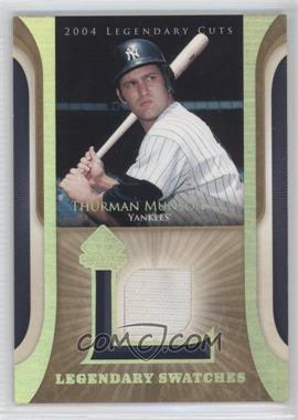 2004 SP Legendary Cuts Legendary Swatches #LSW-TM - Thurman Munson