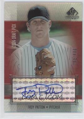 2004 SP Prospects - Autographed Draft Picks Tier 3 #TP - Troy Patton /400