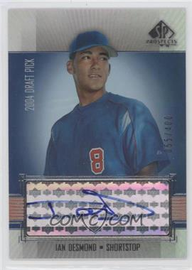 2004 SP Prospects - [Base] #357 - Ian Desmond /400