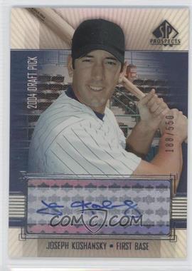 2004 SP Prospects - [Base] #428 - Joseph Koshansky /550