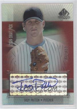2004 SP Prospects [???] #TP - Troy Patton /400