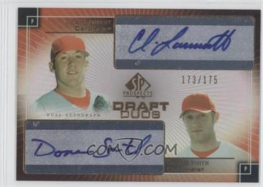 2004 SP Prospects Draft Duos Autographs #DD-LS - Chris Lambert, Donnie Smith /175