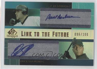 2004 SP Prospects Link to the Future Dual Autographs #LF-LS - Paul Lo Duca, Erick San Pedro /100