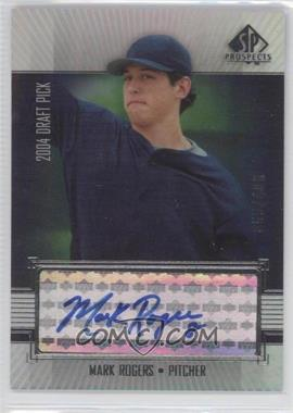 2004 SP Prospects #292 - Mark Rogers /400