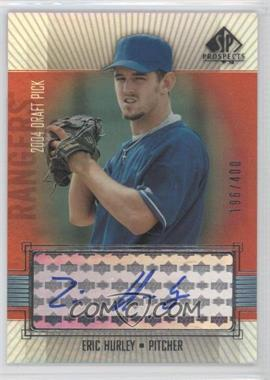 2004 SP Prospects #309 - Eric Hull /400