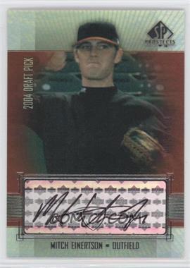 2004 SP Prospects #417 - Mitch Einertson /400