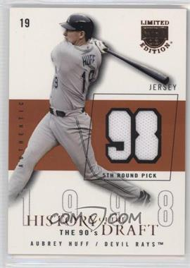 2004 Skybox Limited Edition History Of The Draft The 90's Copper Jerseys [Memorabilia] #HD-AH - Aubrey Huff /98