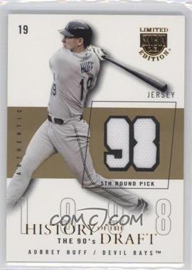 2004 Skybox Limited Edition History Of The Draft The 90's Gold Jerseys [Memorabilia] #HD-AH - Aubrey Huff