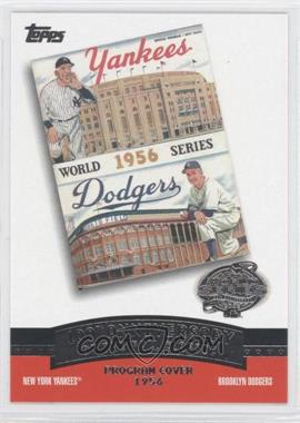 2004 Topps 100th Anniversary of the Fall Classic Covers #FC1956 - New York Yankees Team, Brooklyn Dodgers Team