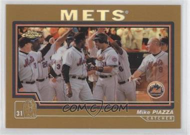 2004 Topps Chrome - [Base] - Gold Refractor #31 - Mike Piazza