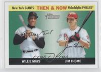 Willie Mays, Jim Thome