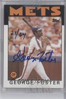 George Foster /64 [ENCASED]