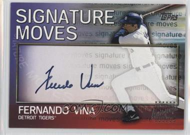 2004 Topps Traded and Rookies Signature Moves #SM-FV - Fernando Vina