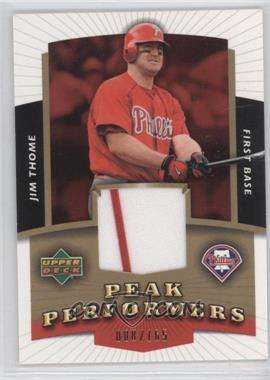 2004 Upper Deck - Peak Performers Jerseys - Gold #PP-JT - Jim Thome /165