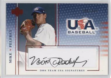 2004 Upper Deck USA Baseball - Team USA Signatures - Black Ink #S-35 - Mike Pelfrey /595