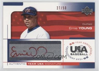 2004 Upper Deck USA Baseball 25-Year Anniversary [???] #YOUN - Ernie Young /50