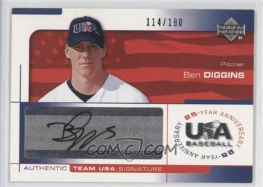 2004 Upper Deck USA Baseball 25-Year Anniversary Signatures Black Ink #DIG - Ben Diggins /180