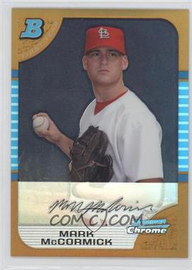 2005 Bowman Draft Picks & Prospects - Chrome - Gold Refractor #BDP31 - Mark McCormick /50