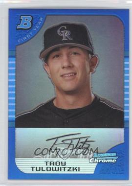 2005 Bowman Draft Picks & Prospects Chrome Blue Refractor #BDP105 - Troy Tulowitzki /150